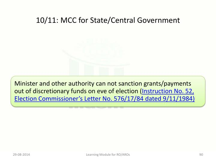 10/11: MCC for State/Central Government