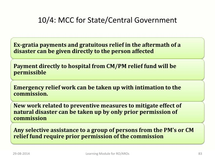 10/4: MCC for State/Central Government