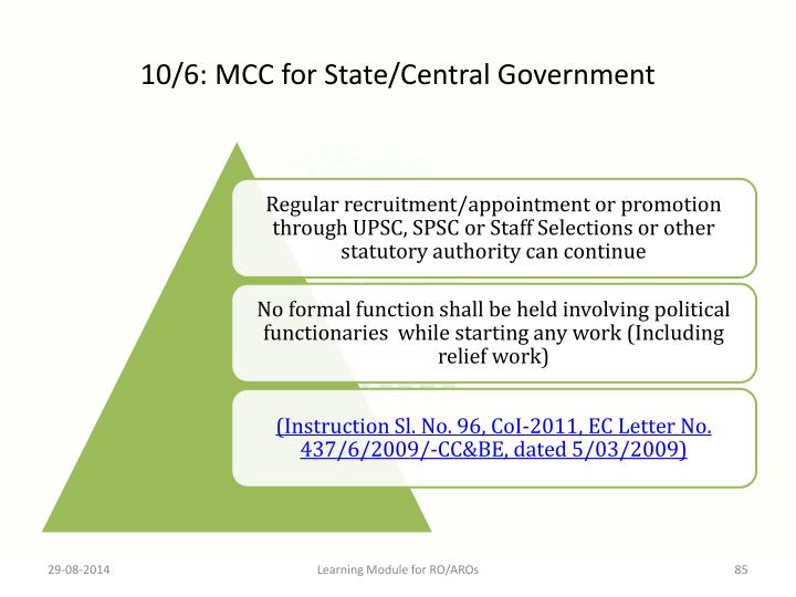 10/6: MCC for State/Central Government
