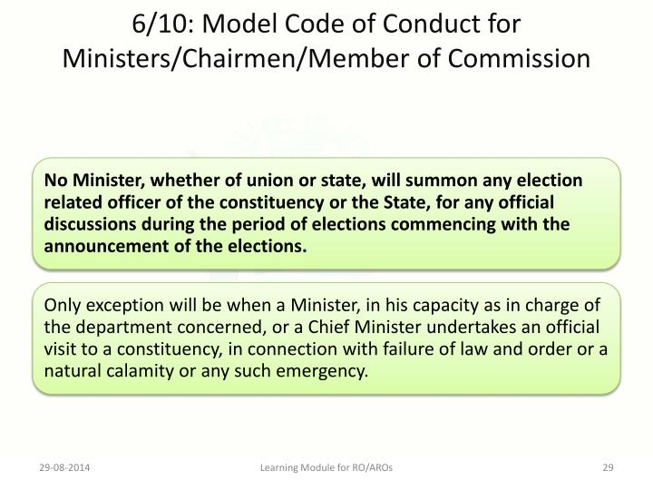 6/10: Model Code of Conduct for Ministers/Chairmen/Member of Commission