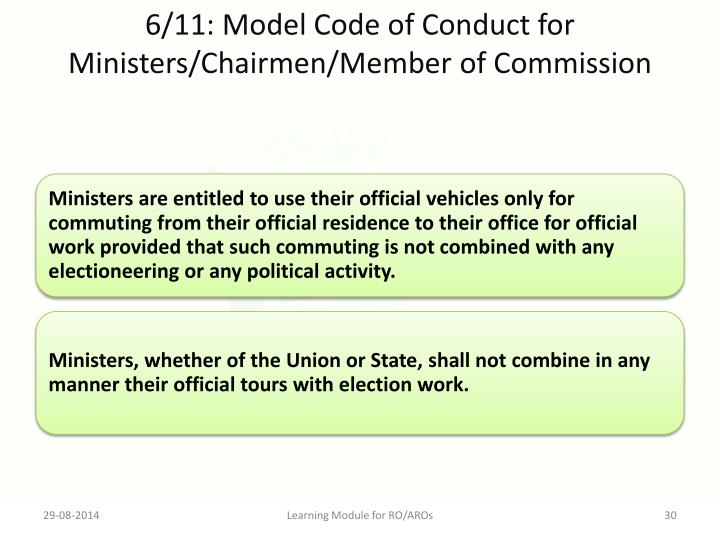 6/11: Model Code of Conduct for Ministers/Chairmen/Member of Commission