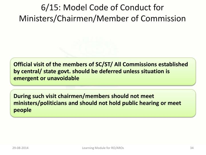 6/15: Model Code of Conduct for Ministers/Chairmen/Member of Commission