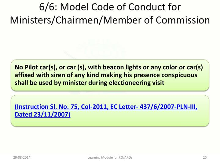6/6: Model Code of Conduct for Ministers/Chairmen/Member of Commission