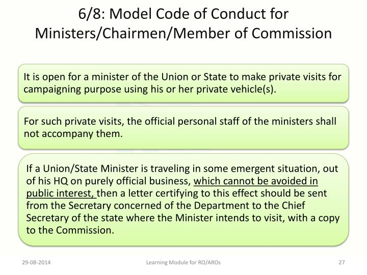 6/8: Model Code of Conduct for Ministers/Chairmen/Member of Commission