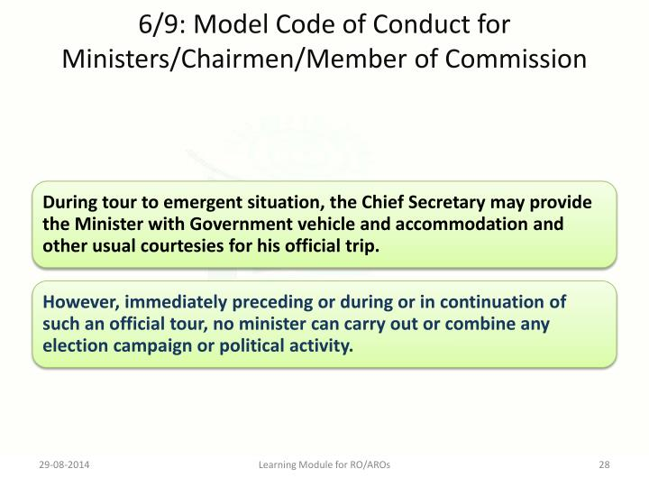 6/9: Model Code of Conduct for Ministers/Chairmen/Member of Commission