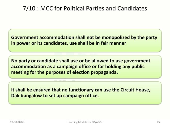 7/10 : MCC for Political Parties and Candidates