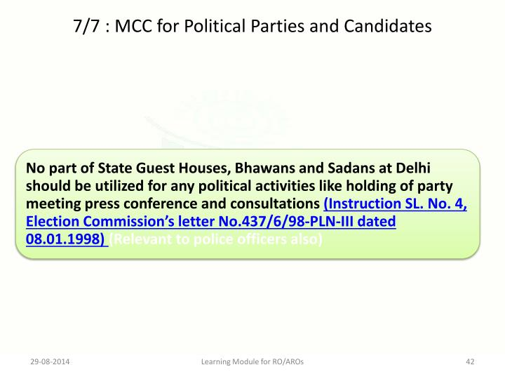 7/7 : MCC for Political Parties and Candidates