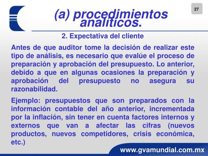 (a) procedimientos analíticos.