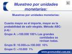 muestreo por unidades monetarias