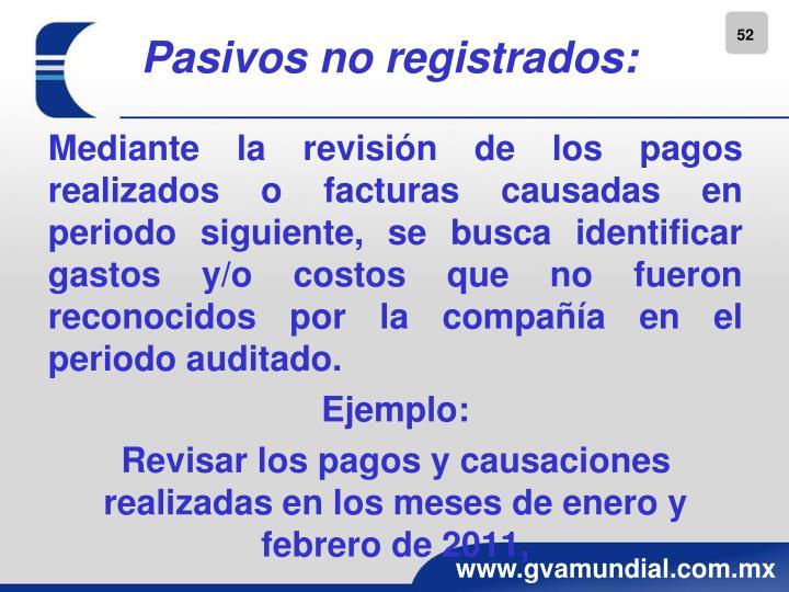 Pasivos no registrados:
