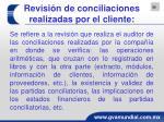 revisi n de conciliaciones realizadas por el cliente