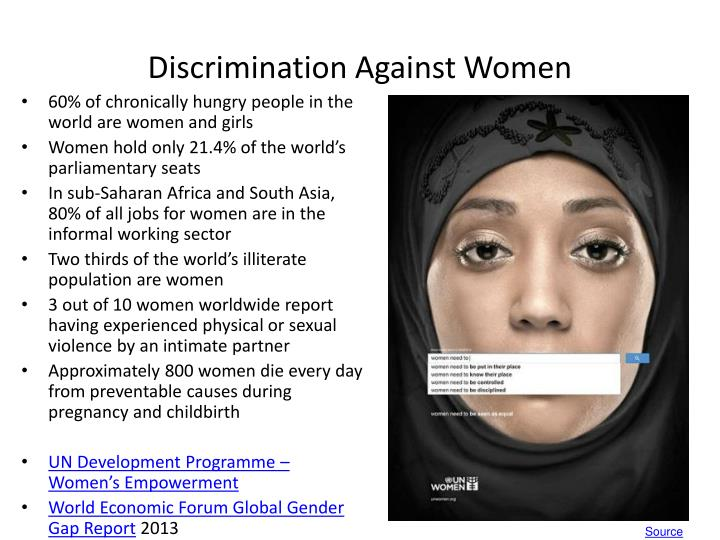 discrimination against women and the gender More women are subjected to the illegal practice of gender discrimination but  men are also fired or denied opportunities based on illegal.
