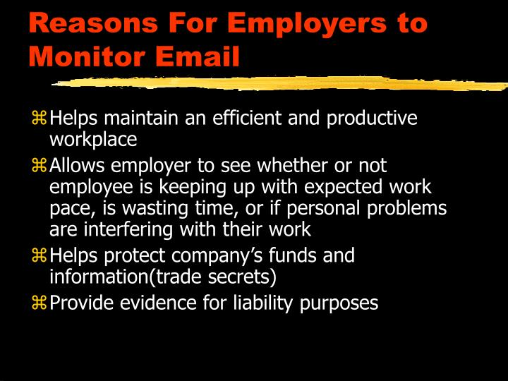 issue of privacy and electronic monitoring in the work place Employers have a legitimate interest in monitoring work to ensure efficiency   but employee surveillance often goes well beyond legitimate management  concerns and  electronic monitoring of employees is an area where we have  seen the.