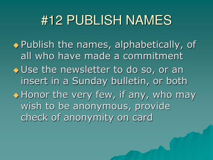 #12 PUBLISH NAMES