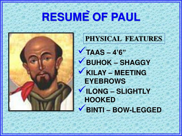 RESUME OF PAUL