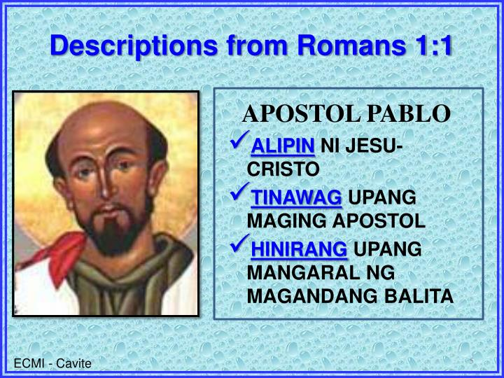 Descriptions from Romans 1:1