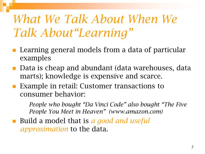 What we talk about when we talk about learning