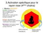 3 activation sp cifique pour le rayon rose 4 me chakra