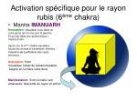 activation sp cifique pour le rayon rubis 6 me chakra