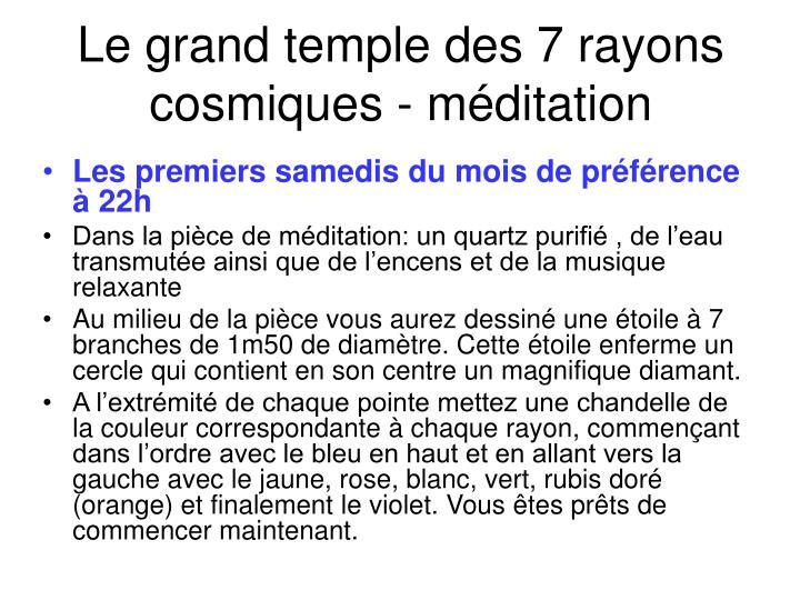 Le grand temple des 7 rayons cosmiques - méditation