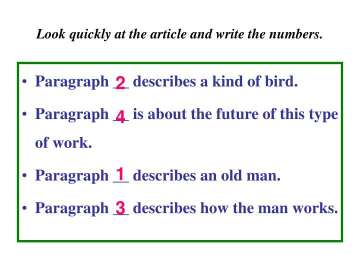 Look quickly at the article and write the numbers.