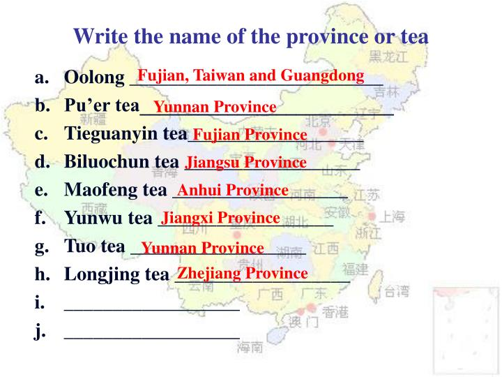 Write the name of the province or tea