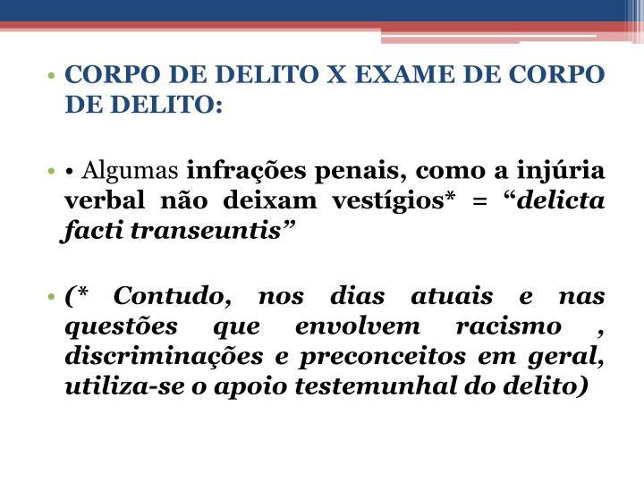 CORPO DE DELITO X EXAME DE CORPO DE DELITO: