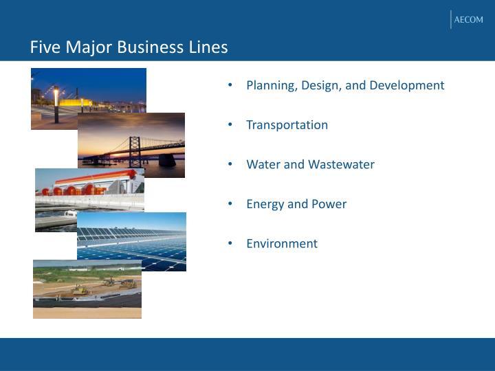 Five Major Business Lines