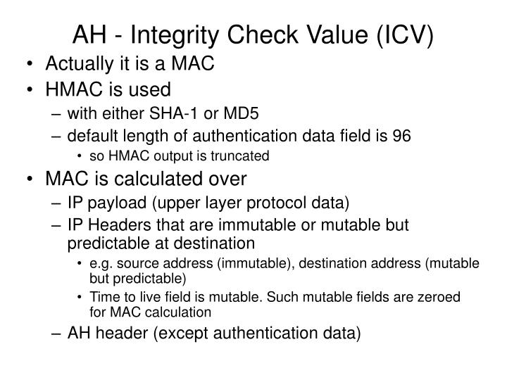 AH - Integrity Check Value (ICV)