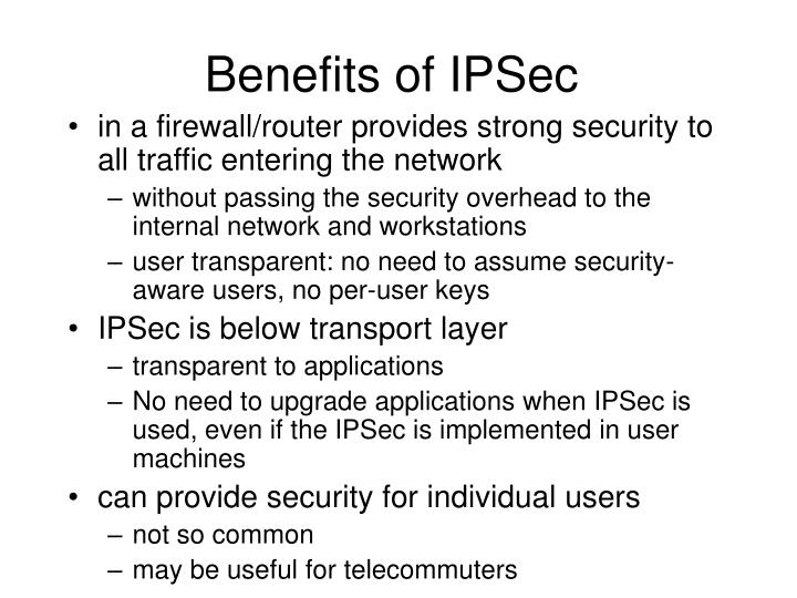 Benefits of IPSec