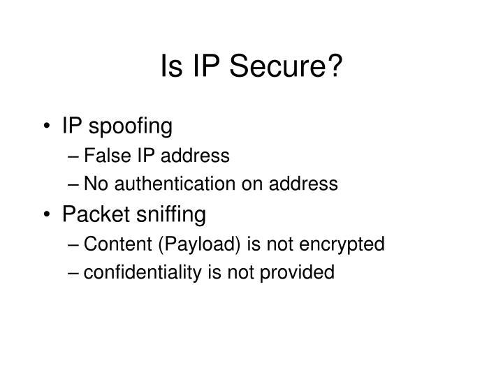 Is IP Secure?