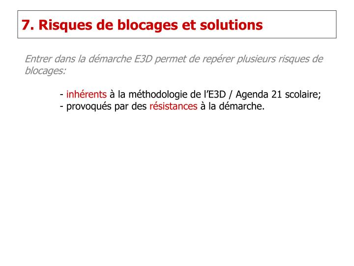 7. Risques de blocages et solutions