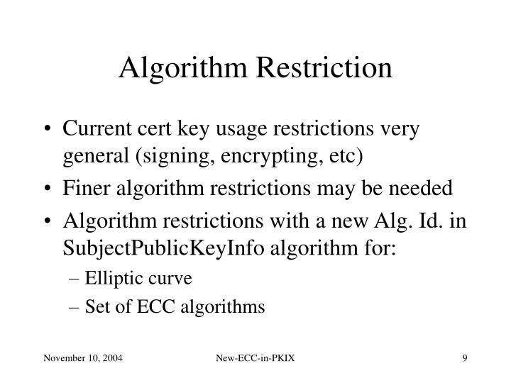 Algorithm Restriction