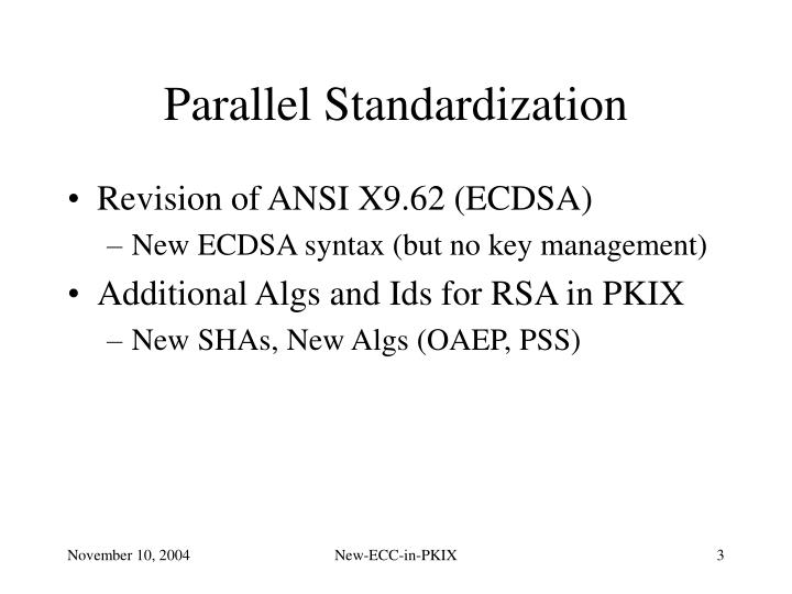 Parallel Standardization