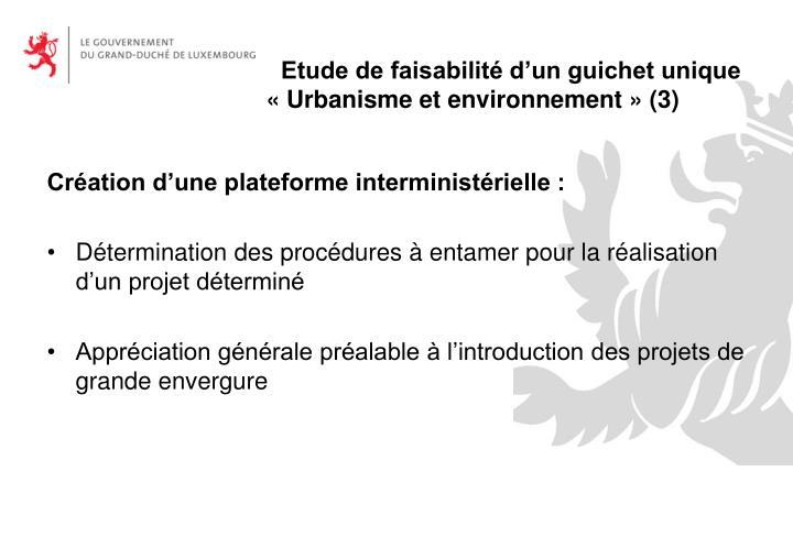 Création d'une plateforme interministérielle :