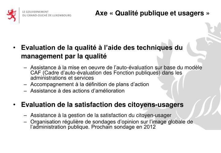 Axe «Qualité publique et usagers»