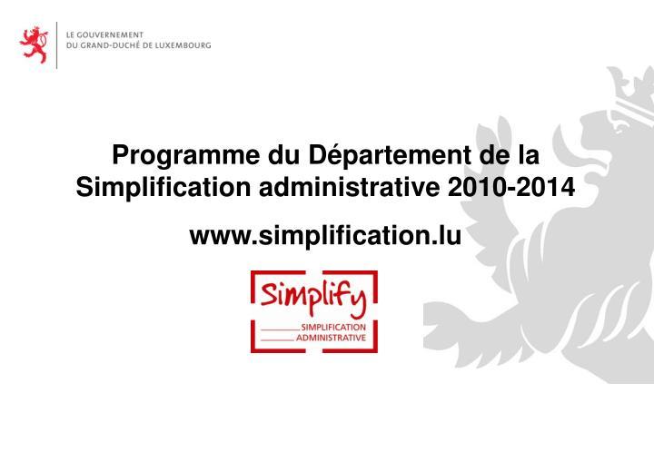 Programme du Département de la Simplification administrative 2010-2014