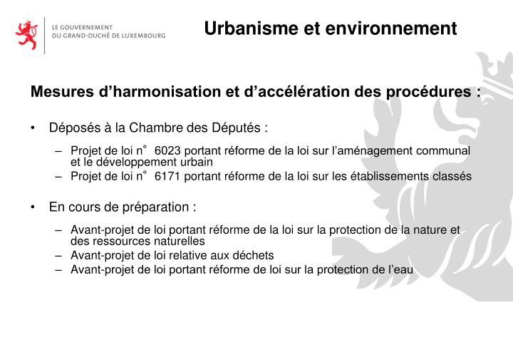 Mesures d'harmonisation et d'accélération des procédures :
