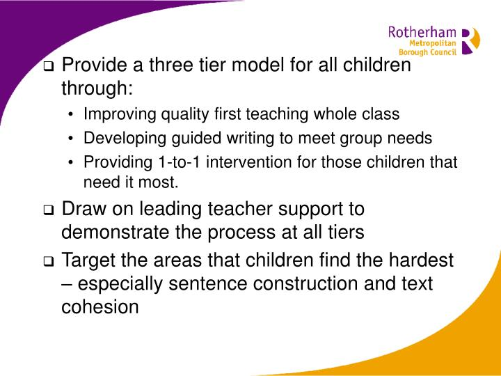 Provide a three tier model for all children through: