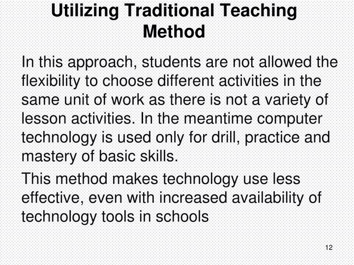 Utilizing Traditional Teaching Method