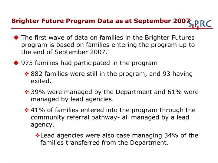 Brighter Future Program Data as at September 2007