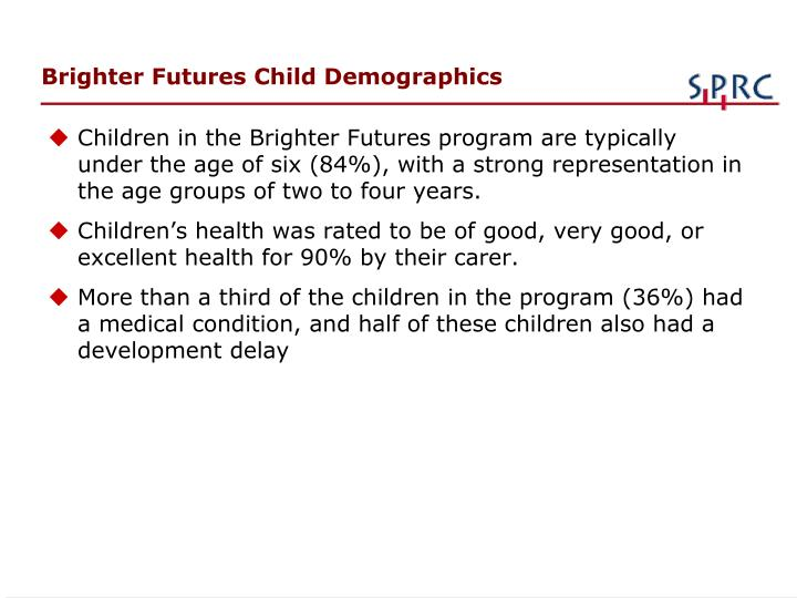 Brighter Futures Child Demographics