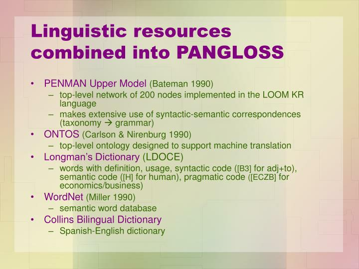 Linguistic resources combined into PANGLOSS
