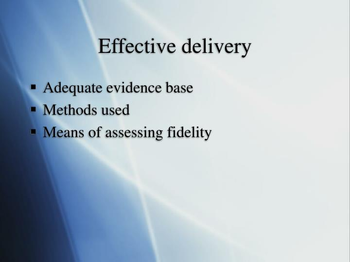 Effective delivery