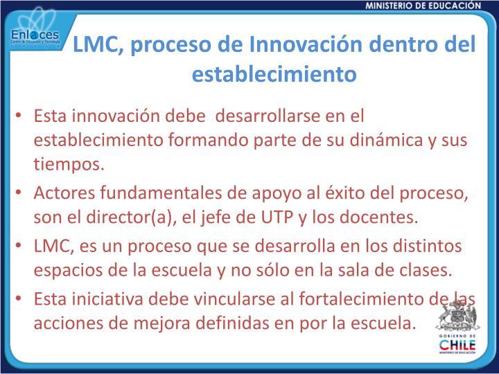 LMC, proceso de Innovación dentro del establecimiento