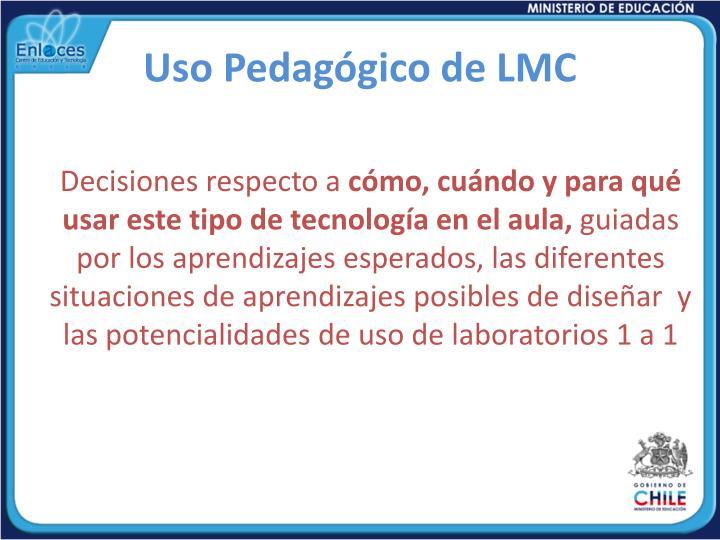 Uso Pedagógico de LMC
