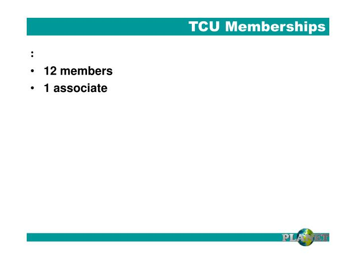 TCU Memberships