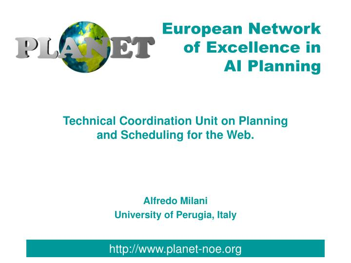 Technical coordination unit on planning and scheduling for the web