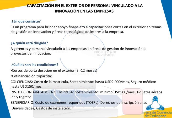 CAPACITACIÓN EN EL EXTERIOR DE PERSONAL VINCULADO A LA INNOVACIÓN EN LAS EMPRESAS