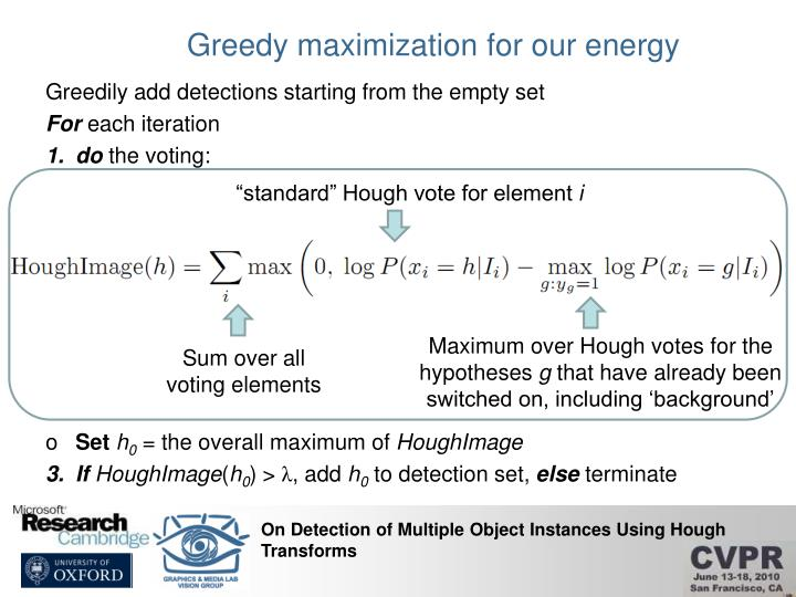 Greedy maximization for our energy